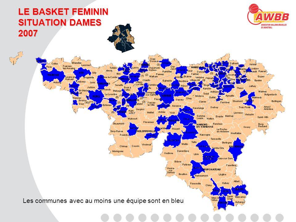 LE BASKET FEMININ SITUATION DAMES 2007 Les communes avec au moins une équipe sont en bleu