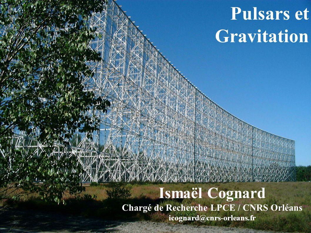 le Grand Radiotélescope de Nançay 4 ème plus grand instrument au monde équivalent à une parabole de 100m Chronométrie des pulsars Chronométrer, c est mesurer les temps d arrivée des impulsions radio reçues sur Terre.