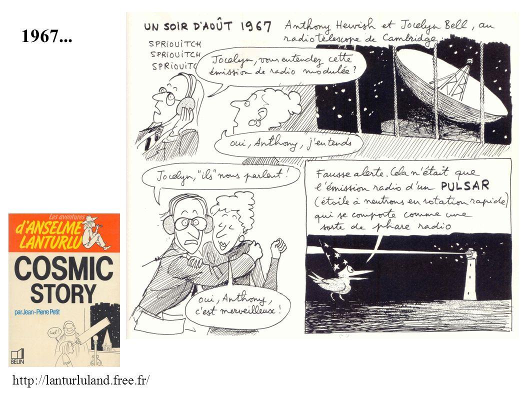 Enregistrement d un pulsar en novembre 1967 Jocelyn Bell à Cambridge Sous la responsabilité de son directeur de thèse, Anthony Hewish, la jeune étudiante Jocelyn Bell étudie la scintillation des sources extragalactiques et découvre...