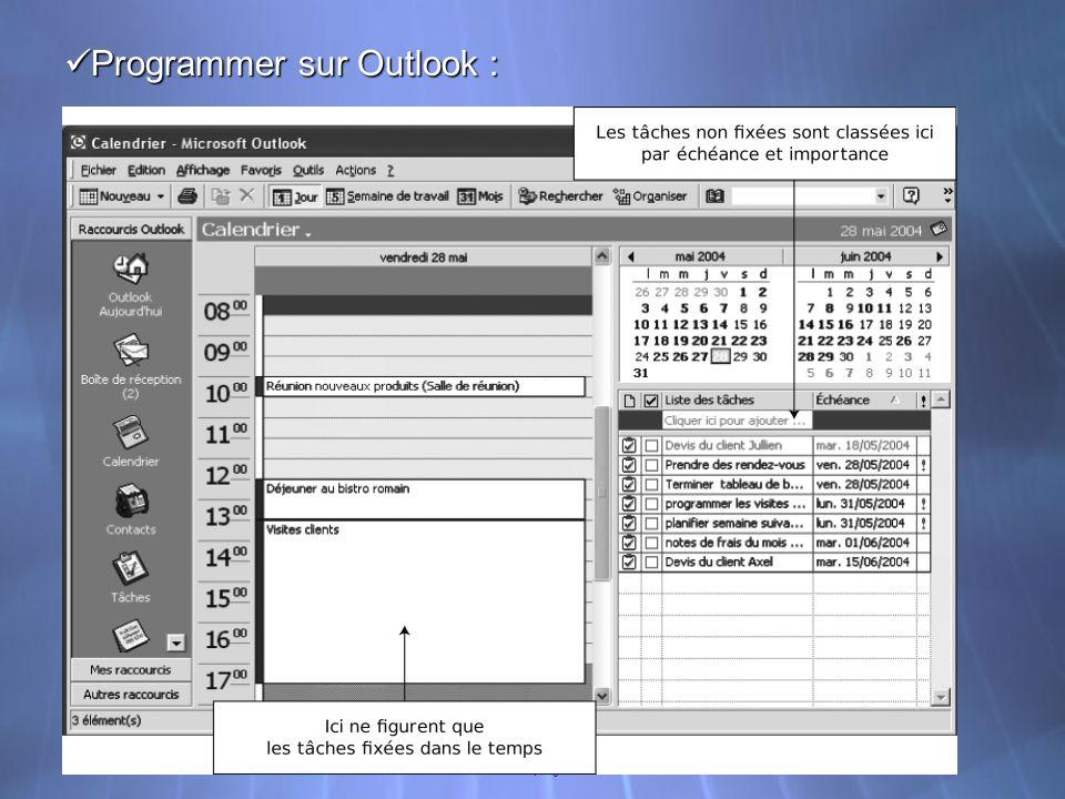 Gestion de projet - TC1 Programmer sur Outlook : Programmer sur Outlook :