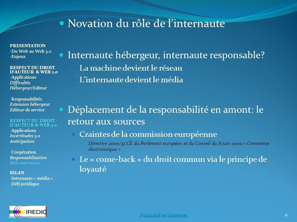 Novation du rôle de linternaute Internaute hébergeur, internaute responsable.