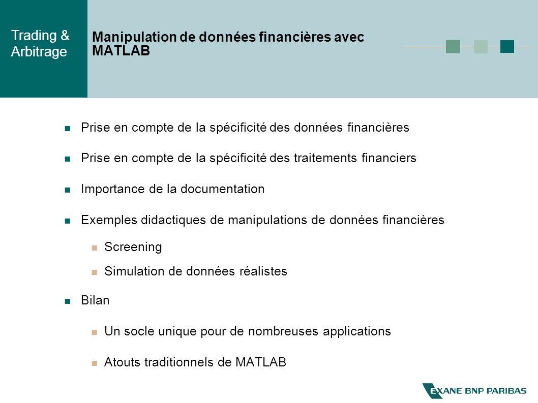 Trading & Arbitrage Manipulation de données financières avec MATLAB