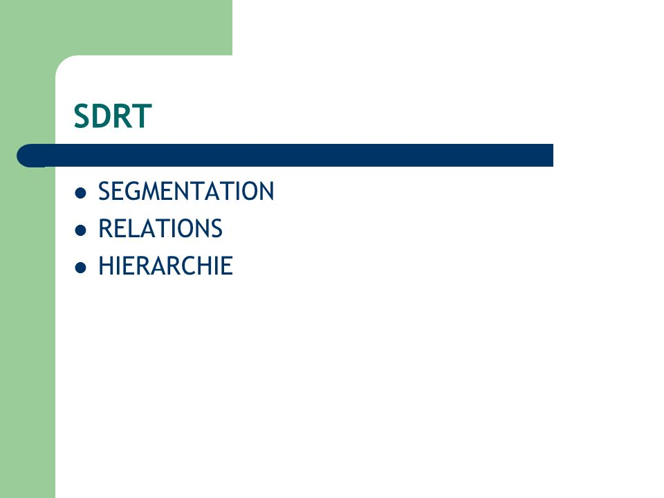 SDRT SEGMENTATION RELATIONS HIERARCHIE