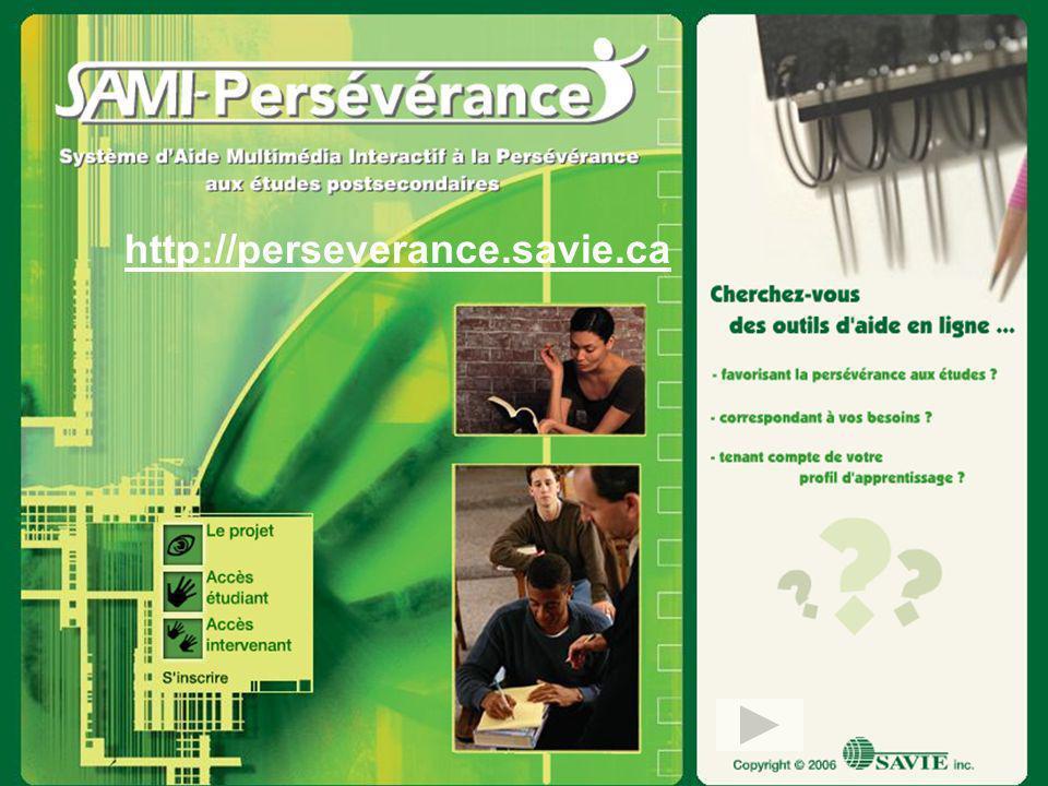 © Tous droits réservés à léquipe de SAMI-Persévérance http://perseverance.savie.ca