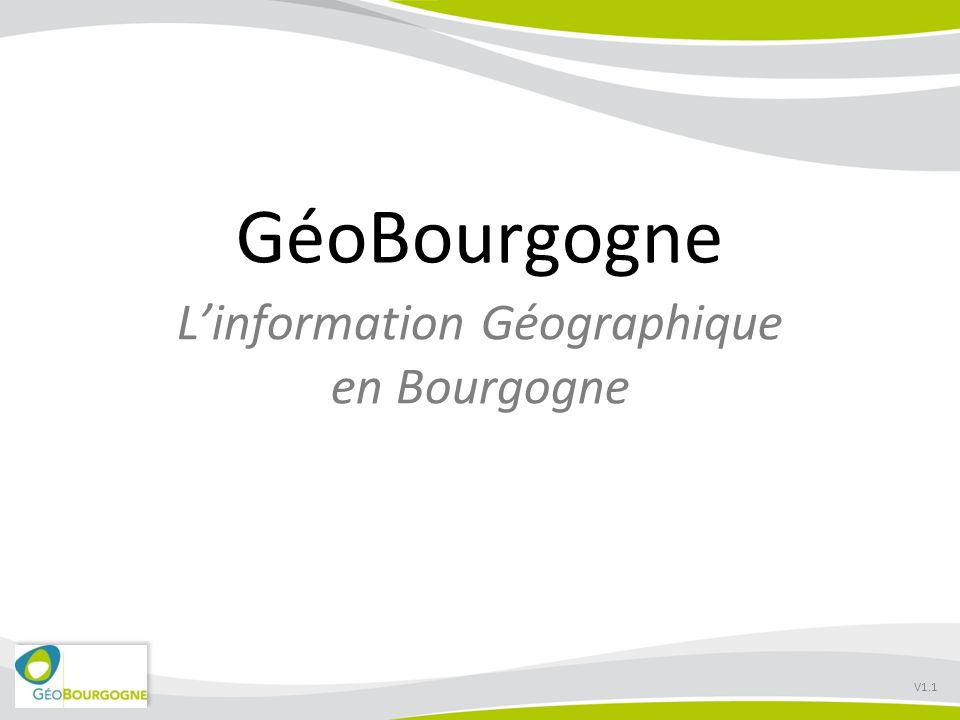 GéoBourgogne Linformation Géographique en Bourgogne V1.1