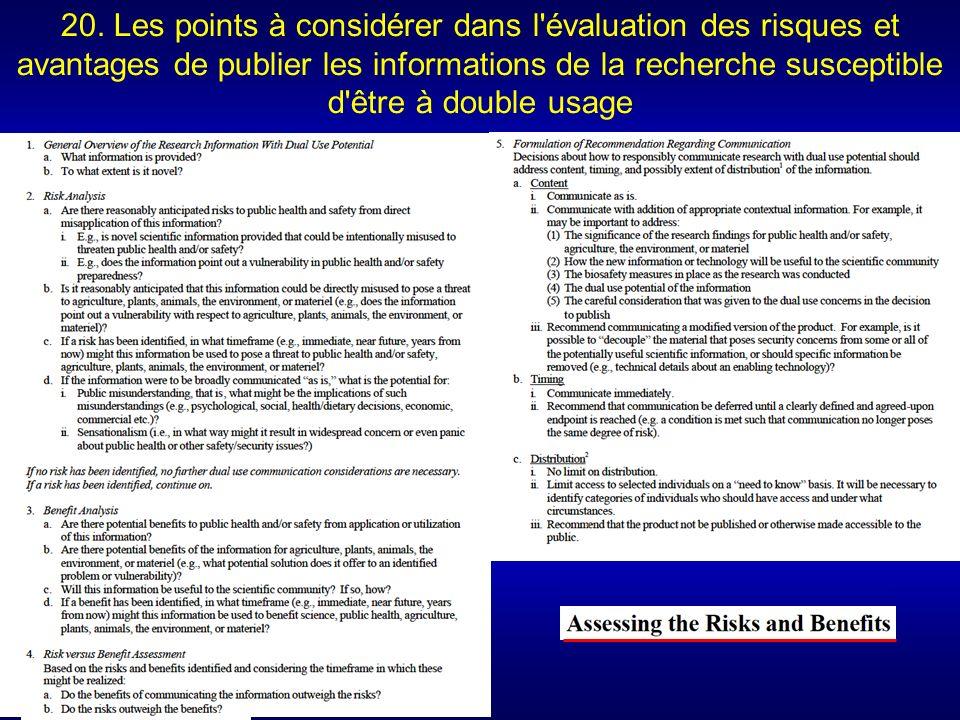 20. Les points à considérer dans l'évaluation des risques et avantages de publier les informations de la recherche susceptible d'être à double usage