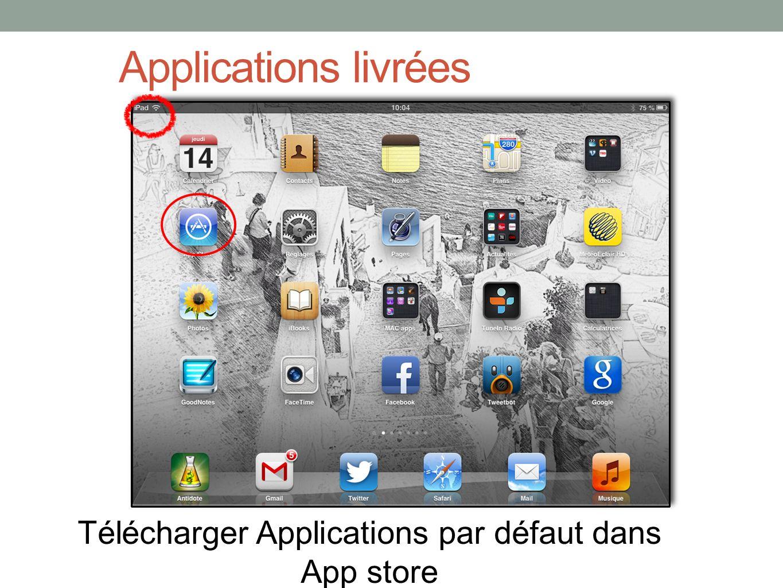 Applications livrées Télécharger Applications par défaut dans App store