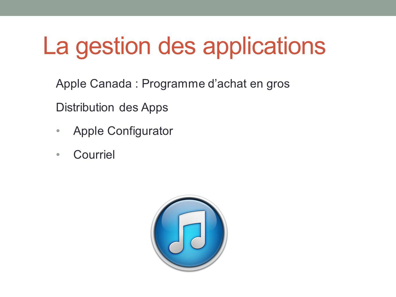 La gestion des applications Apple Canada : Programme dachat en gros Distribution des Apps Apple Configurator Courriel