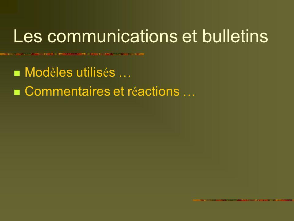 Les communications et bulletins Mod è les utilis é s … Commentaires et r é actions …