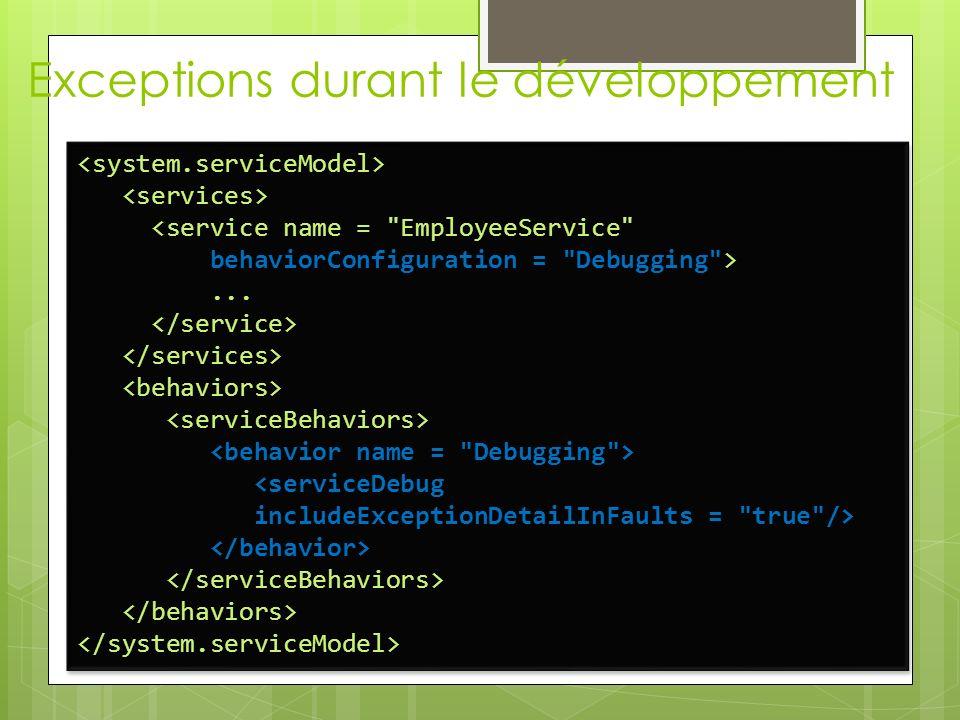 Exceptions durant le développement <service name =