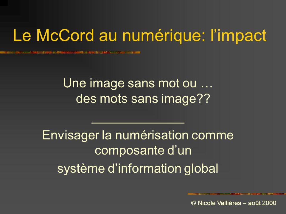 Le McCord au numérique: limpact Une image sans mot ou … des mots sans image .