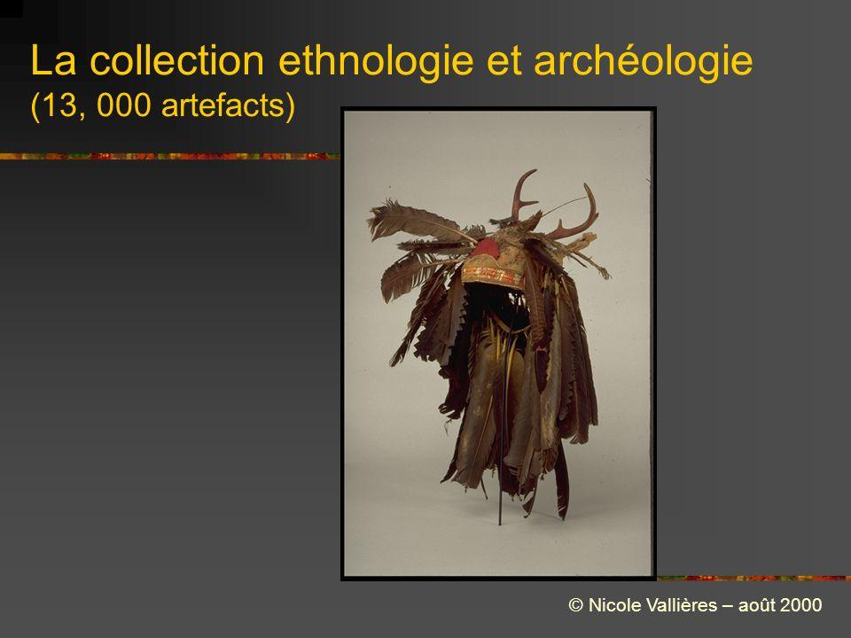La collection ethnologie et archéologie (13, 000 artefacts) © Nicole Vallières – août 2000