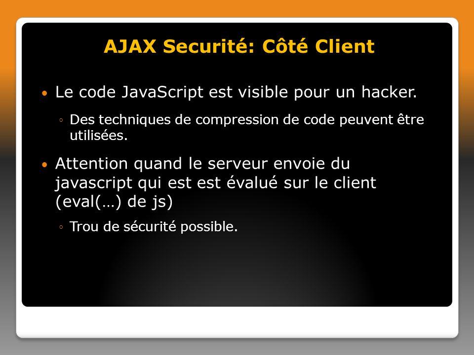 Le code JavaScript est visible pour un hacker.