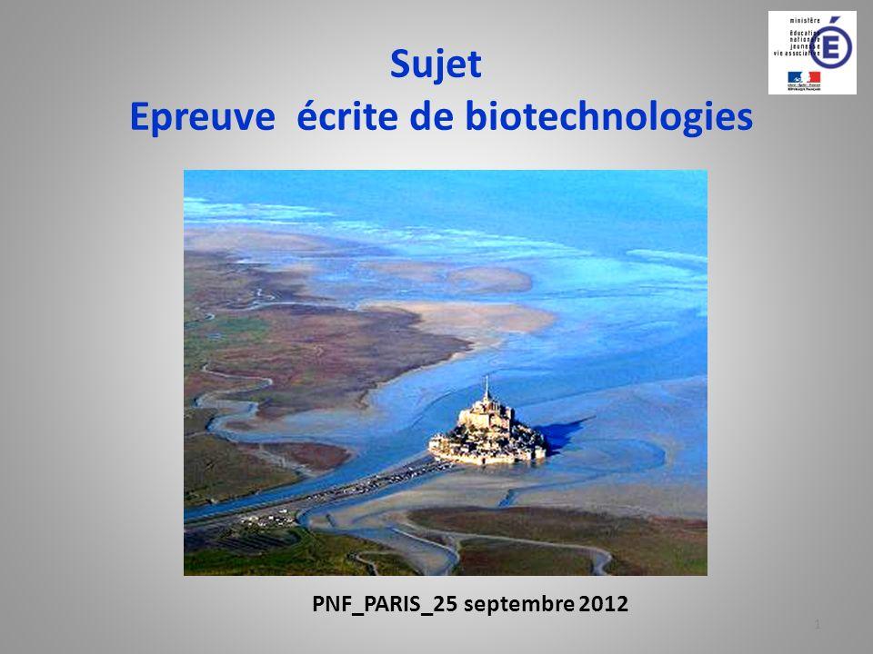 Sujet Epreuve écrite de biotechnologies 1 PNF_PARIS_25 septembre 2012