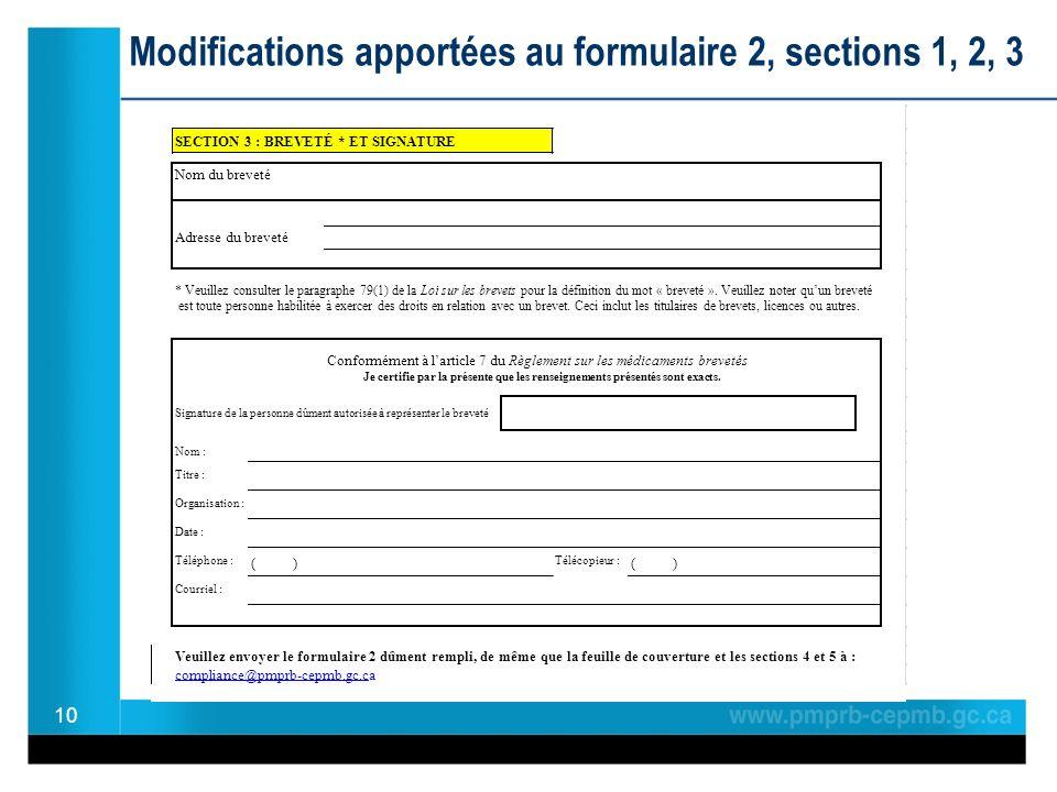 10 Modifications apportées au formulaire 2, sections 1, 2, 3