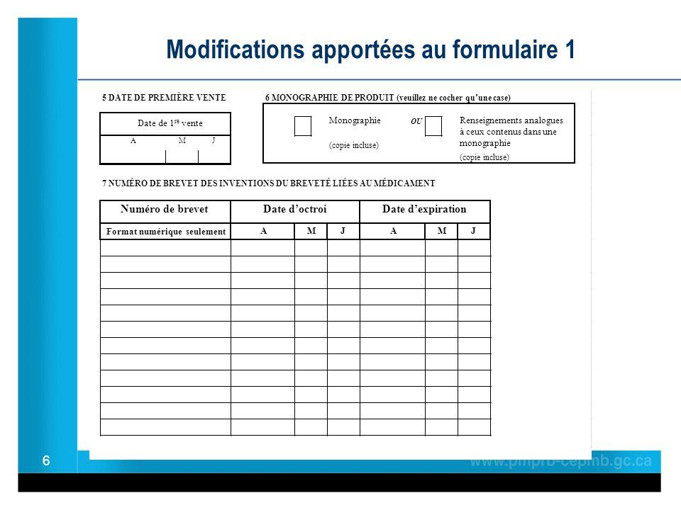 6 Modifications apportées au formulaire 1