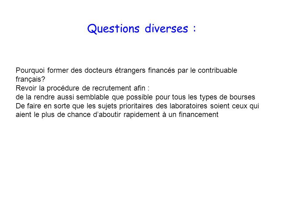Questions diverses : Pourquoi former des docteurs étrangers financés par le contribuable français.