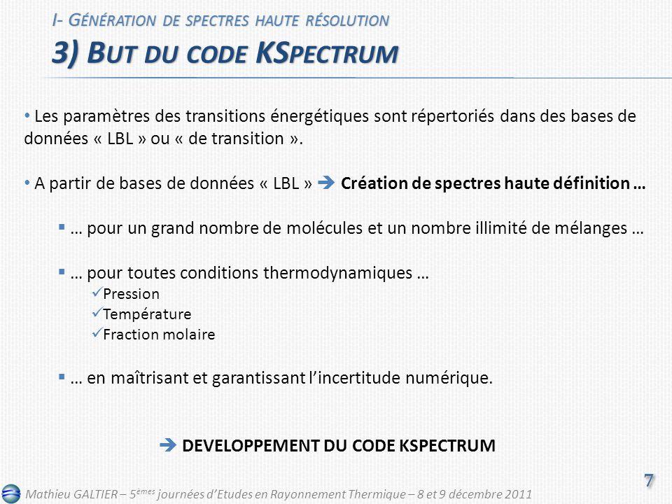 Les paramètres des transitions énergétiques sont répertoriés dans des bases de données « LBL » ou « de transition ».