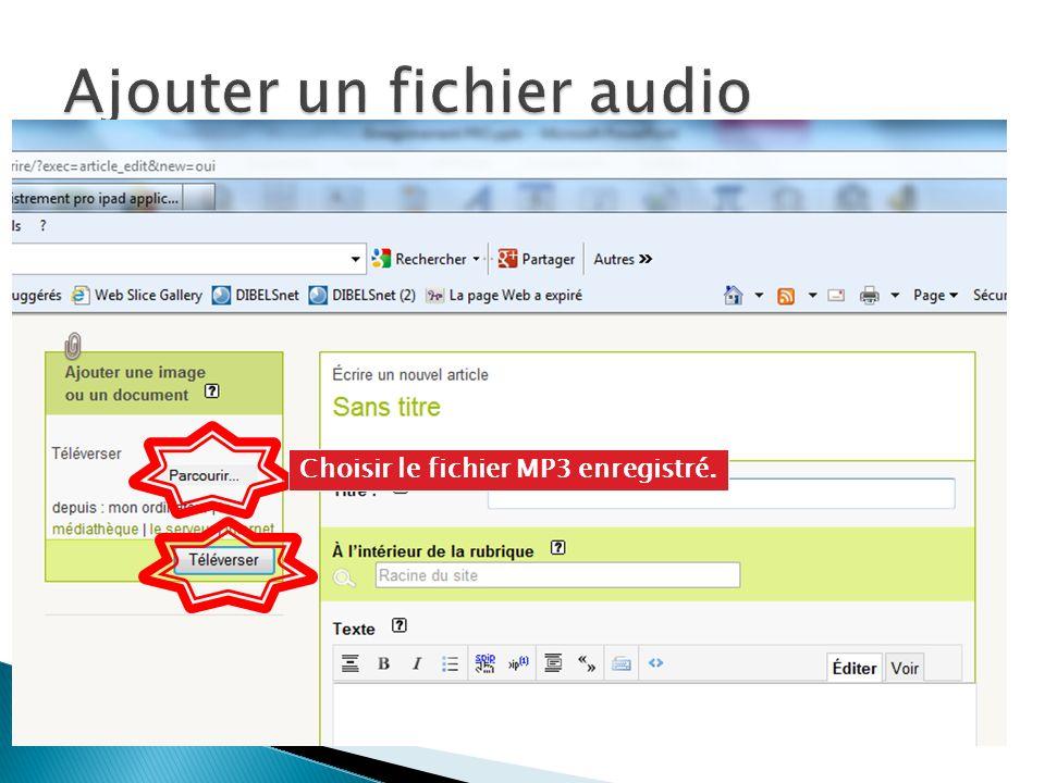 Choisir le fichier MP3 enregistré.