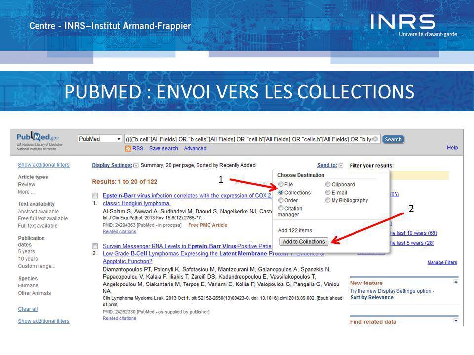 PUBMED : ENVOI VERS LES COLLECTIONS 1 2