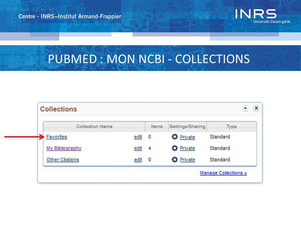 PUBMED : MON NCBI - COLLECTIONS
