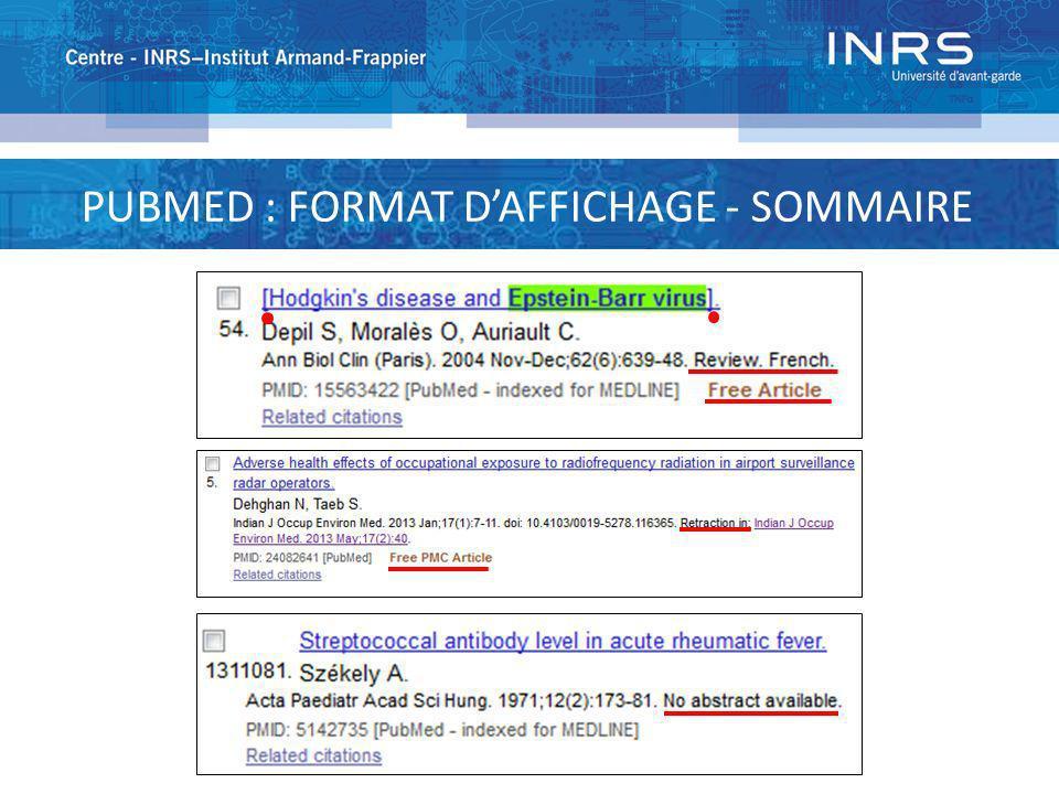 PUBMED : FORMAT DAFFICHAGE - SOMMAIRE