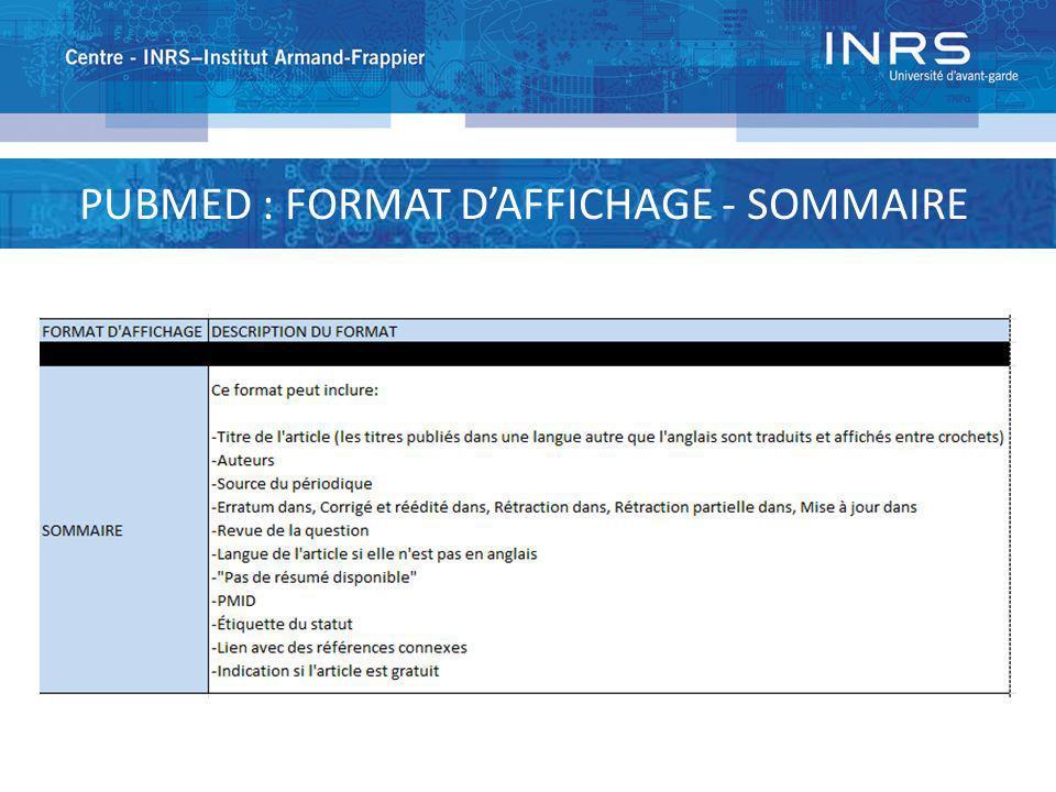 PUBMED : FORMAT DAFFICHAGE - SOMMAIRE - TEXTE