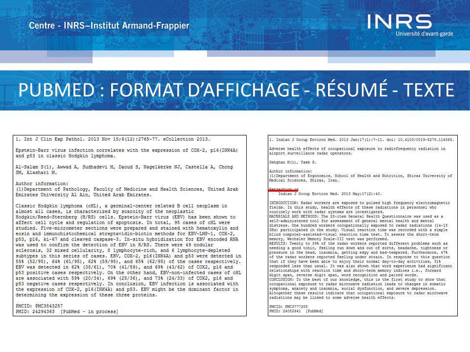 PUBMED : FORMAT DAFFICHAGE - RÉSUMÉ - TEXTE
