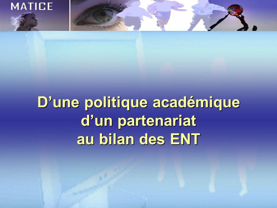 Dune politique académique dun partenariat au bilan des ENT