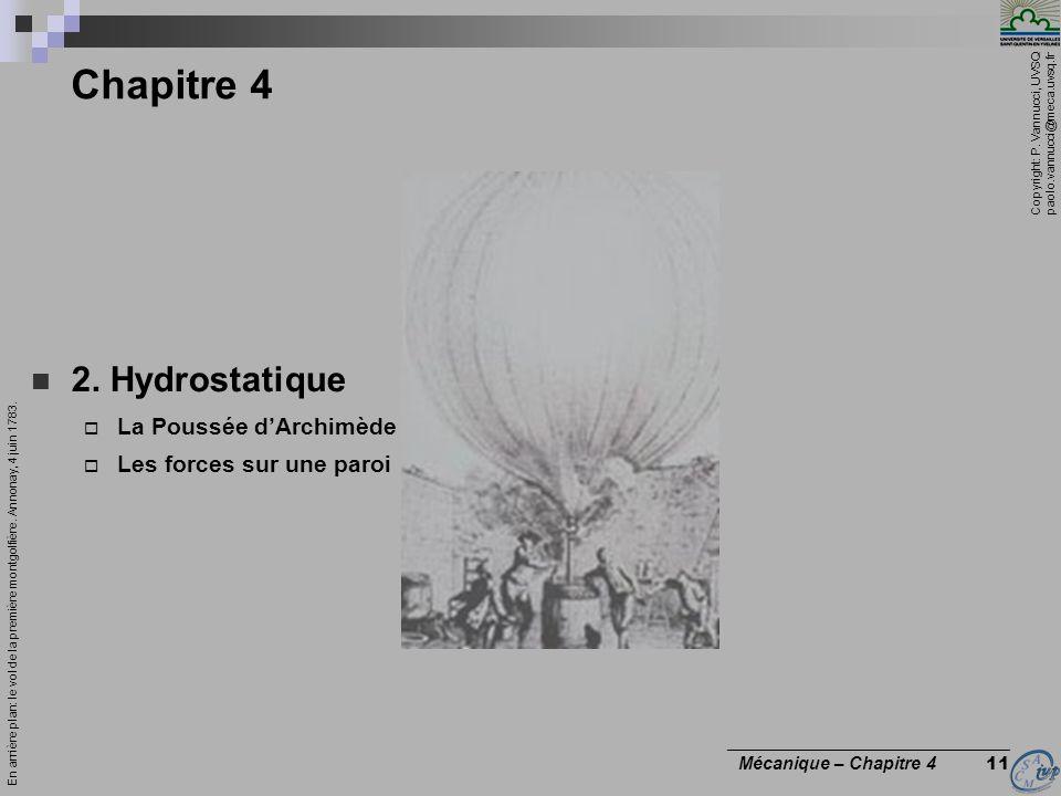 Copyright: P. Vannucci, UVSQ paolo.vannucci@meca.uvsq.fr ________________________________ Mécanique – Chapitre 4 11 Chapitre 4 2. Hydrostatique La Pou