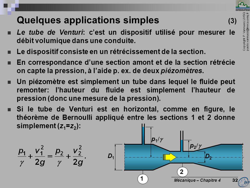 Copyright: P. Vannucci, UVSQ paolo.vannucci@meca.uvsq.fr ________________________________ Mécanique – Chapitre 4 32 Quelques applications simples (3)