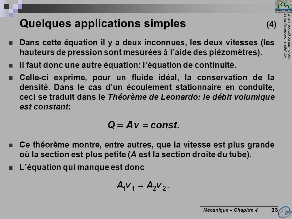 Copyright: P. Vannucci, UVSQ paolo.vannucci@meca.uvsq.fr ________________________________ Mécanique – Chapitre 4 33 Quelques applications simples (4)