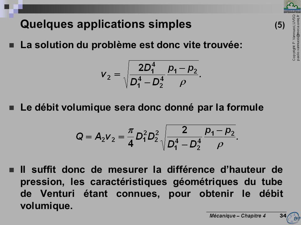 Copyright: P. Vannucci, UVSQ paolo.vannucci@meca.uvsq.fr ________________________________ Mécanique – Chapitre 4 34 Quelques applications simples (5)