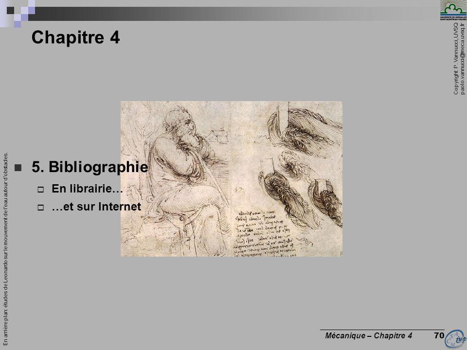 Copyright: P. Vannucci, UVSQ paolo.vannucci@meca.uvsq.fr ________________________________ Mécanique – Chapitre 4 70 Chapitre 4 5. Bibliographie En lib