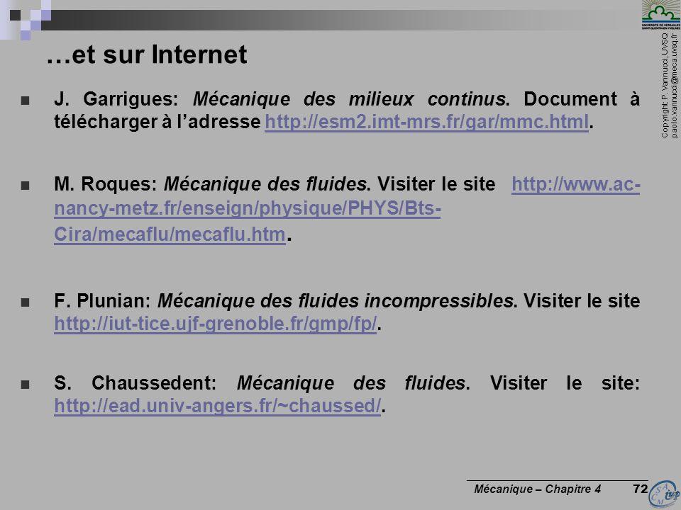 Copyright: P. Vannucci, UVSQ paolo.vannucci@meca.uvsq.fr ________________________________ Mécanique – Chapitre 4 72 …et sur Internet J. Garrigues: Méc