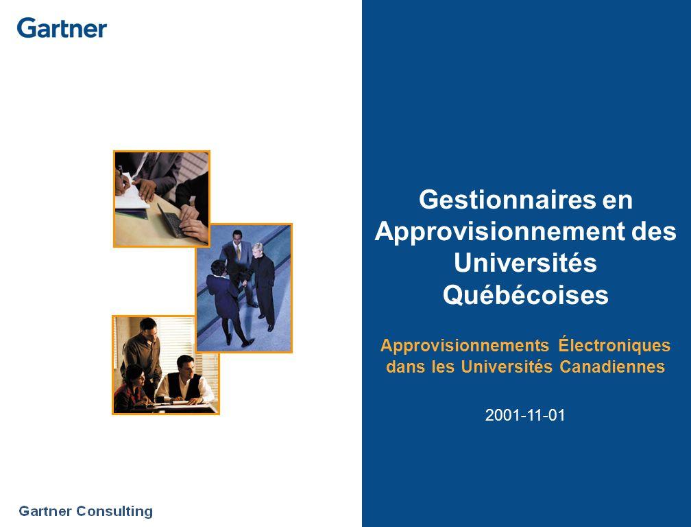 Gestionnaires en Approvisionnement des Universités Québécoises Approvisionnements Électroniques dans les Universités Canadiennes 2001-11-01