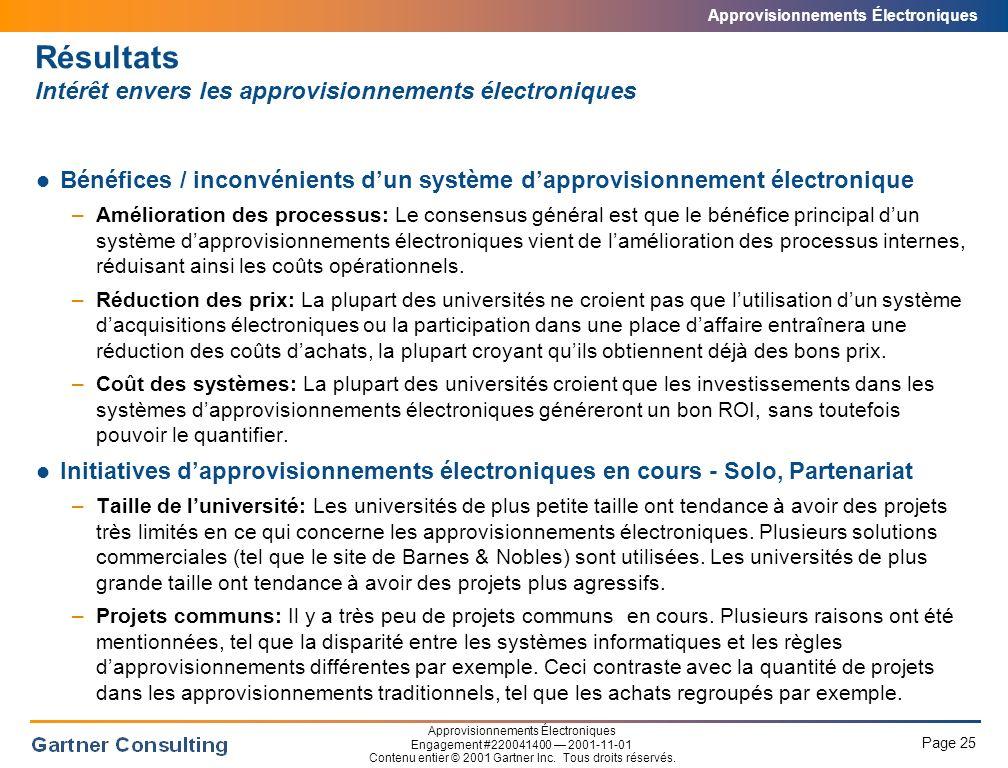 Approvisionnements Électroniques Page 25 Approvisionnements Électroniques Engagement #220041400 2001-11-01 Contenu entier © 2001 Gartner Inc.