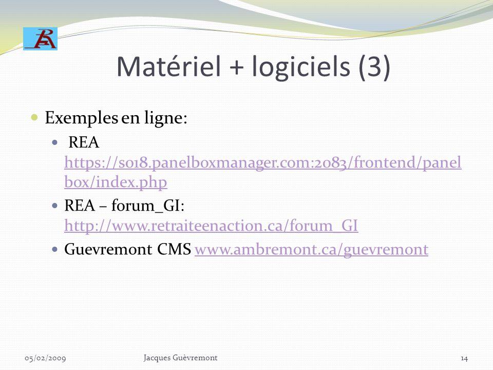 Matériel + logiciels (2) Conception de sites: en ligne, hors ligne Logiciels de conception/édition: Dreamweaver, contribute, easyweb, etc Clients FTP: