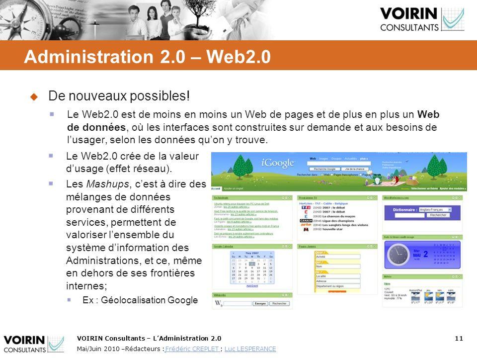 VOIRIN Consultants – LAdministration 2.011 Mai/Juin 2010 –Rédacteurs : Frédéric CREPLET ; Luc LESPERANCE Frédéric CREPLET Luc LESPERANCE De nouveaux p