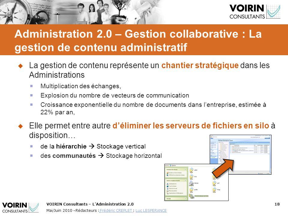VOIRIN Consultants – LAdministration 2.018 Mai/Juin 2010 –Rédacteurs : Frédéric CREPLET ; Luc LESPERANCE Frédéric CREPLET Luc LESPERANCE Administratio