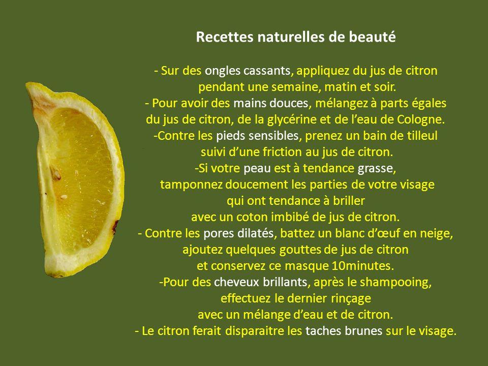 Autres applications Le jus de citron peut savérer très utile pour le nettoyage dobjets en aluminium, et entre dans la composition de la mixture pour r