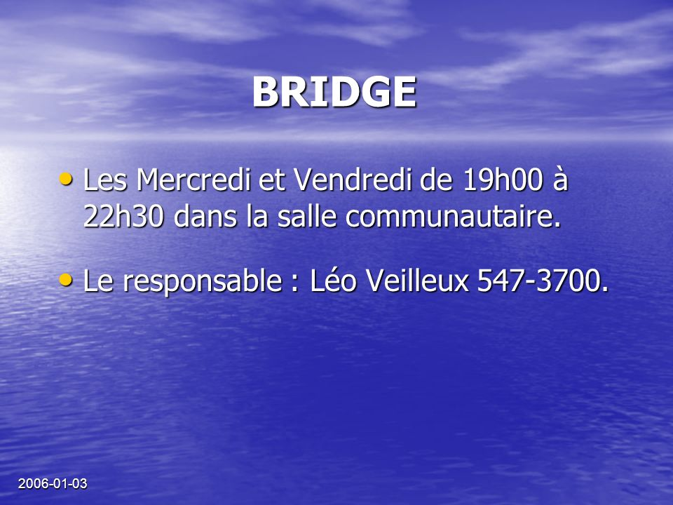 2006-01-03 Pour votre sécurité et votre agrément à Waterside, nous vous demandons votre coopération dans les domaines suivants… La Gestion