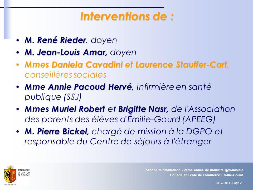18.05.2014 - Page 26 Collège et École de commerce Émilie-Gourd Séance d information - 2ème année de maturité gymnasiale Interventions de : René Rieder M.