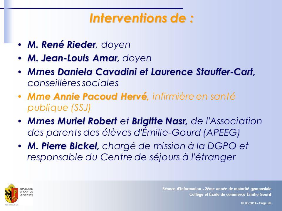 18.05.2014 - Page 28 Collège et École de commerce Émilie-Gourd Séance d information - 2ème année de maturité gymnasiale Interventions de : René Rieder M.