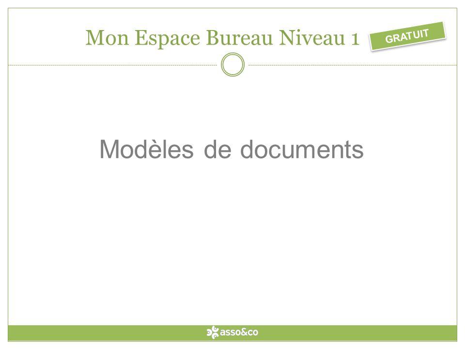 GRATUIT Mon Espace Bureau Niveau 1