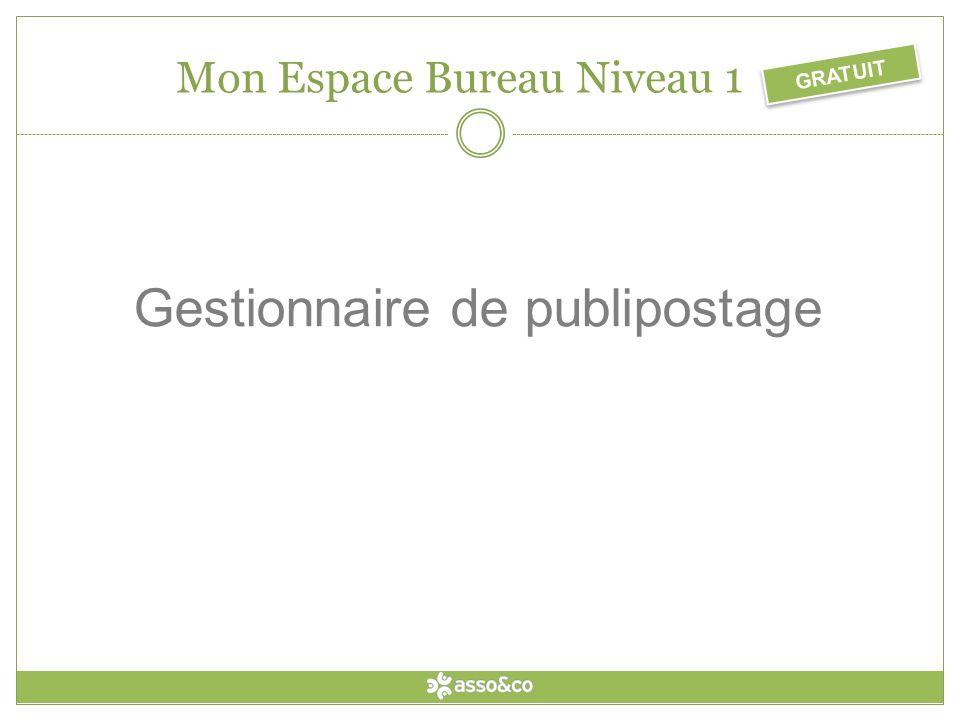 Gestionnaire de publipostage GRATUIT Mon Espace Bureau Niveau 1
