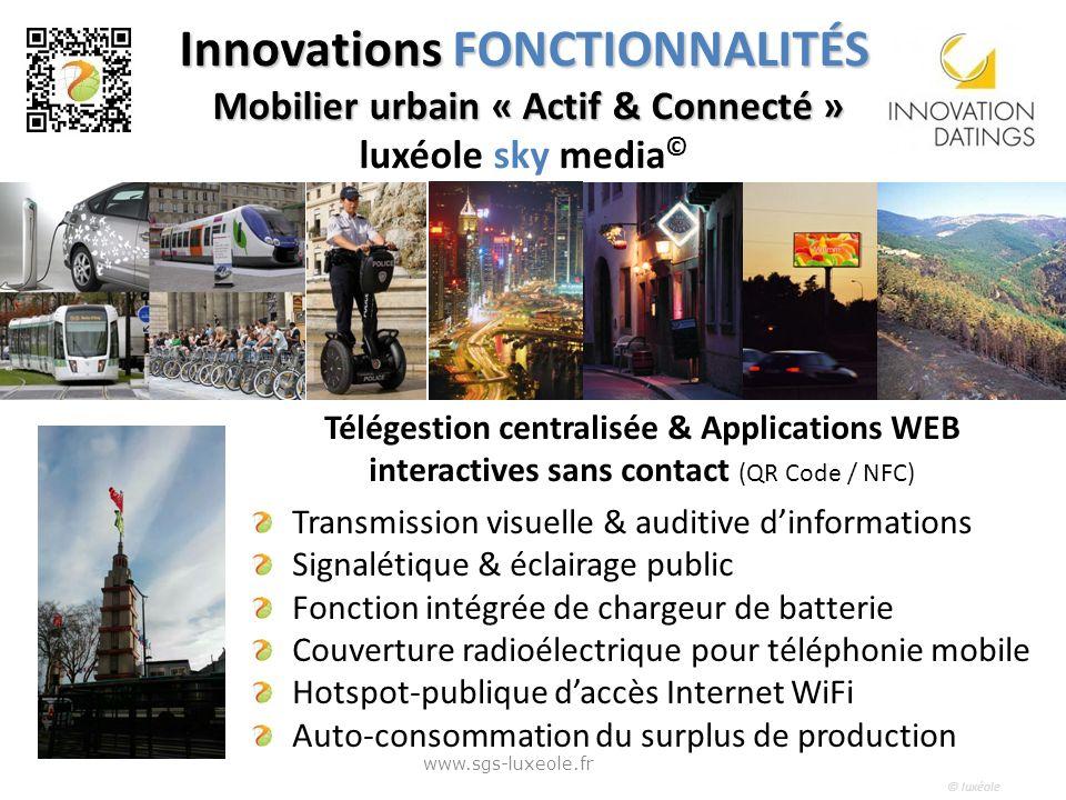 © luxéole Innovations FONCTIONNALITÉS Mobilier urbain « Actif & Connecté » Innovations FONCTIONNALITÉS Mobilier urbain « Actif & Connecté » luxéole sk