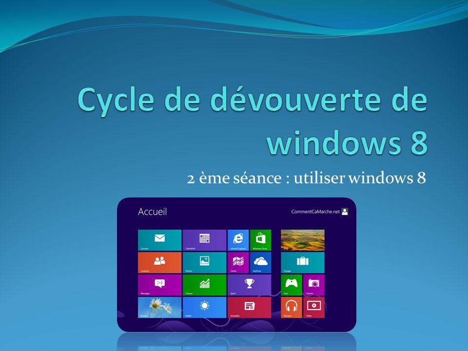 2 ème séance : utiliser windows 8