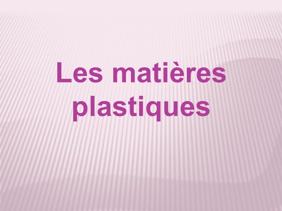 Les matières plastiques