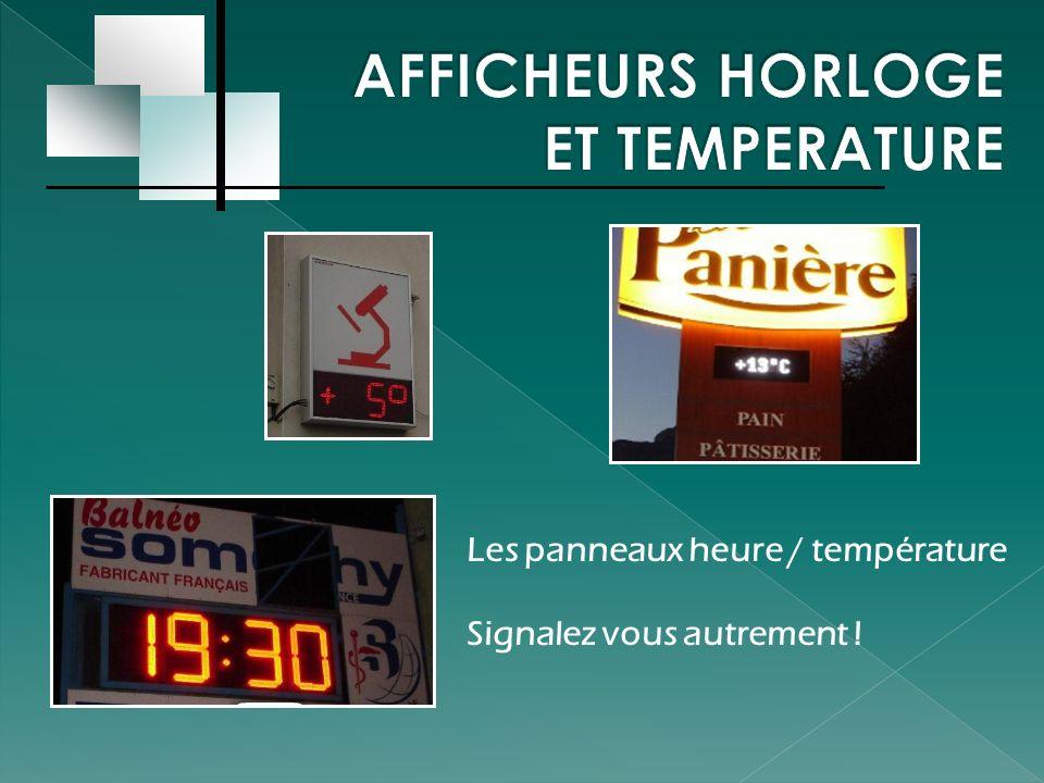 Les panneaux heure / température Signalez vous autrement !